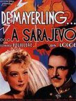 Affiche De Mayerling à Sarajevo