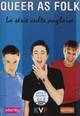 Affiche Queer as Folk - Histoires gay