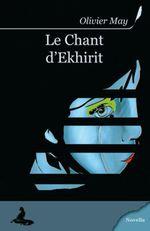 Couverture Le Chant d'Ekhirit