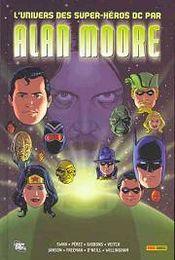 Couverture L'univers des super-héros DC par Alan Moore
