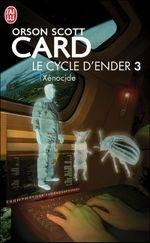 Couverture Xénocide - Le Cycle d'Ender, tome 3