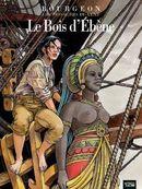 Couverture Le Bois d'ébène - Les Passagers du vent, tome 5