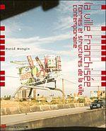 Couverture La ville franchisée : Formes et structures de la ville contemporaine