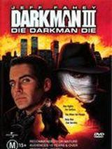 Affiche Darkman III : Die Darkman Die