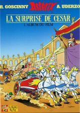 Couverture Astérix et la surprise de César, l'album du film