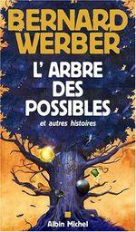 Couverture L'Arbre des possibles et autres histoires