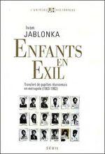 Couverture Enfants en exil, transfert de pupilles réunionnais en métropole (1963-1982)