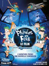 Affiche Phinéas et Ferb, le film - Voyage dans la 2e Dimension