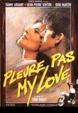 Affiche Pleure pas my love