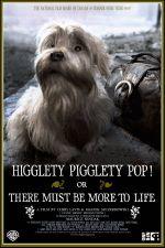 Affiche Higglety Pigglety Pop! ou La Vie a sûrement plus à offrir