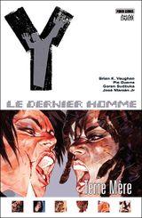 Couverture Terre Mère - Y : Le Dernier Homme, tome 9