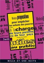 Couverture Modeste proposition pour empêcher les enfants les pauvres d'être à la charge de leurs parents ou de leur pays et pour les rendre