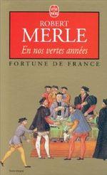 Couverture En Nos Vertes Années - Fortune de France, tome 2