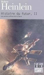 Couverture Les Vertes Collines de la Terre - Histoire du futur, tome 2