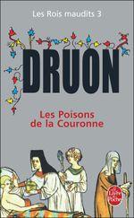 Couverture Les Poisons de la couronne - Les Rois maudits, tome 3