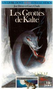 Couverture Les Grottes de Kalte - Loup solitaire, tome 3