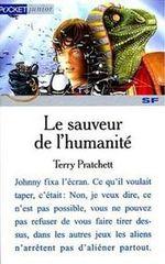 Couverture Le Sauveur de l'humanité - Les Aventures de Johnny Maxwell, tome 1