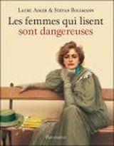 Couverture Les femmes qui lisent sont dangereuses