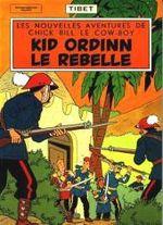 Couverture Kid Ordinn, le rebelle - Chick Bill, tome 4