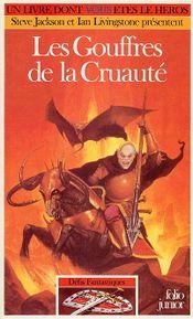 Couverture Les Gouffres de la cruauté - Défis fantastiques, tome 30