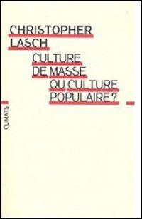 Christopher Lasch - Pack de 3 livres