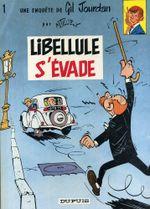 Couverture Libellule s'évade - Gil Jourdan, tome 1