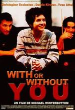 Affiche With or Without You