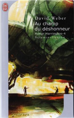 Couverture Au champ du déshonneur - Honor Harrington, tome 4