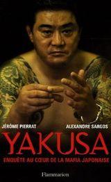 Couverture Yakusa : Enquête au coeur de la mafia japonaise