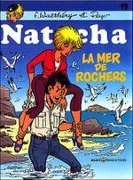 Couverture La Mer de rochers - Natacha, tome 19