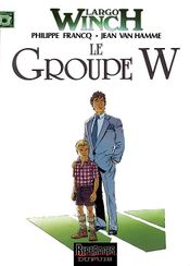Couverture Le Groupe W - Largo Winch, tome 2