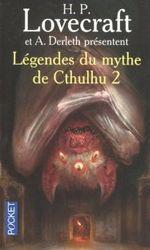 Couverture La Chose des ténèbres - Légendes du mythe de Cthulhu, tome 2