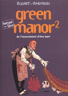 Couverture De l'inconvénient d'être mort - Green Manor, tome 2