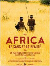 Affiche Africa, le sang et la beauté