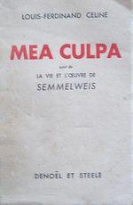 Couverture Mea culpa, suivi de La vie et l'oeuvre de Semmelweis