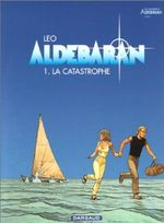 Couverture La Catastrophe - Aldébaran, tome 1