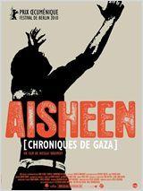 Affiche Aisheen (chroniques de Gaza)