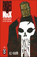 Couverture Le Caïd - Punisher Max, tome 1