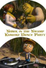 Affiche Shrek in the Swamp Karaoke Dance Party