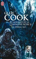 Couverture Le Château noir - Les Annales de la compagnie noire, tome 2
