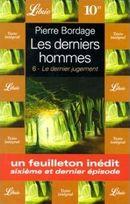 Couverture Le Dernier Jugement - Les Derniers Hommes, tome 6