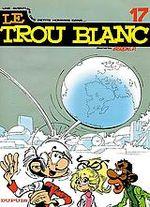 Couverture Le Trou Blanc - Les Petits Hommes, tome 17