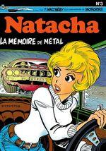 Couverture La Mémoire de métal - Natacha, tome 3