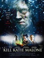 Affiche Kill Katie Malone