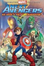 Affiche Next Avengers : Heroes of Tomorrow