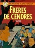 Couverture Frères de cendres - Dick Hérisson, tome 6