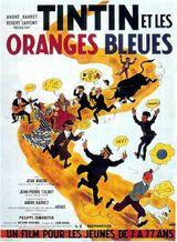 Affiche Tintin et les Oranges bleues