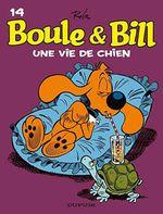 Couverture Une vie de chien - Boule et Bill (nouvelle édition), tome 14
