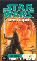 Couverture Mirax a disparu - Star Wars : Moi, jedi, tome 1