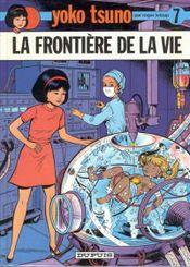 Couverture La Frontière de la vie - Yoko Tsuno, tome 7